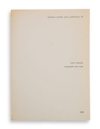 Herman de Vries, (1931), Eschenau Summer Press Publications, 1977-2015.
