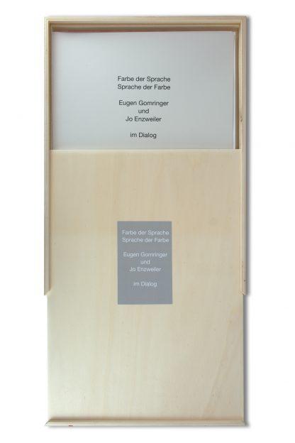 Eugen Gomringer, (1925), Jo Enzweiler (1934), Farbe der Sprache Sprache der Farbe, 2009.