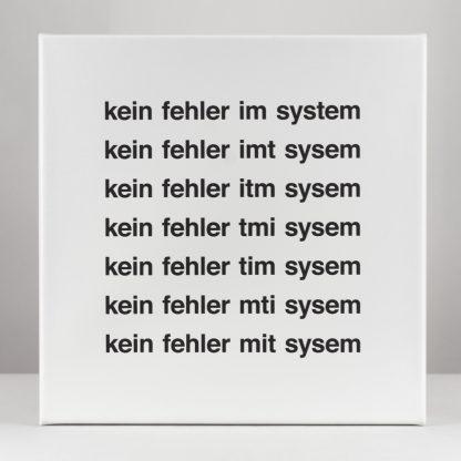 Eugen Gomringer, (1925), kein fehler im system, 1967/2016.